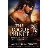 The Rogue Prince: A Qurilixen World Novel (Lords of the Var Book 4)