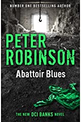 Abattoir Blues: DCI Banks 22 Kindle Edition