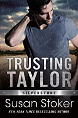Trusting Taylor (Silverstone Book 2) Kindle Edition