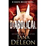 Diabolical (Shaye Archer Series Book 3)
