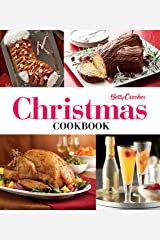 Betty Crocker Christmas Cookbook: Easy Appetizers • Festive Cocktails • Make-Ahead Brunches • Christmas Dinners • Food Gifts Kindle Edition