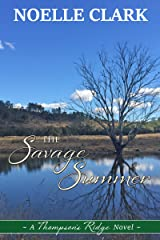 The Savage Summer: A Thompson's Ridge Novel Kindle Edition