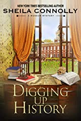 Digging Up History (A Museum Mystery Book 8) Kindle Edition