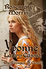 Yvonne, Lady of Cassio (The Lovages of Cassio Book 1) Kindle Edition