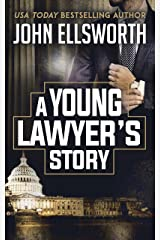A Young Lawyer's Story (Thaddeus Murfee Legal Thriller Series) Kindle Edition