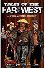 Tales of the Far West Kindle Edition