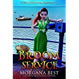 Broom Service: Cozy Mystery (Sea Witch Cozy Mysteries Book 5)