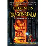 Legends of the Dragonrealm: The Gryphon Mage (The Turning War Book Two)