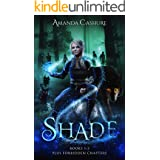 Shadows and Shade books 1-3 Box Set: Including Forbidden Content