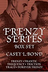 The Frenzy Series Box Set Kindle Edition
