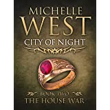 City of Night (The House War Book 2)