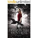 Hollowfell Huntress (Spellwood Academy Book 3)