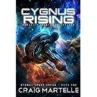 Cygnus Rising: Humanity Returns to Space (Cygnus Space Opera Book 1)