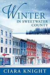 Winter in Sweetwater County: A Second Chance Love Story Kindle Edition