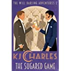The Sugared Game (The Will Darling Adventures Book 2)