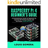 RASPBERRY Pi 4 BEGINNER'S GUIDE: The Complete User Manual For Beginners to Set up Innovative Projects on Raspberry Pi 4 (2020