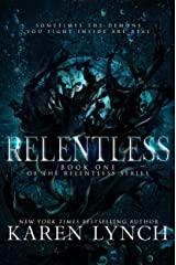 Relentless (Book One) Kindle Edition