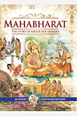 Mahabharat: The Story of Virtue and Dharma Kindle Edition