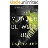 The Murder Between Us: M|M Romantic Suspense