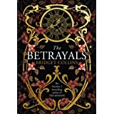 The Betrayals: Stunning new fiction from the author of the bestselling The Binding