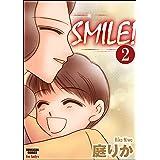 SMILE!(分冊版) 【第2話】 (本当にあった女の人生ドラマ)