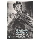 Memoirs Of Hadrian (Including Reflections On The Composition Of Memoirs Of Hadrian): And Reflections on the Composition of Me
