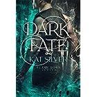 Dark Fate: An MM urban fantasy romance (Flame Born Book 2)