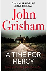 A Time for Mercy: John Grisham's latest no. 1 bestseller – the perfect Christmas present. Kindle Edition