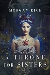A Throne for Sisters (Book One) Kindle Edition