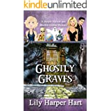 Ghostly Graves: A Harper Harlow and Maddie Graves Mystery (A Harper Harlow Mystery)