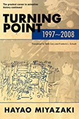 Turning Point: 1997-2008 Kindle Edition