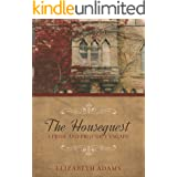 The Houseguest : A Pride and Prejudice Vagary