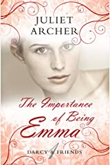 The Importance of Being Emma (Darcy & Friends Book 1) Kindle Edition