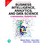 Business Intelligence, Analytics, And Data Science: A Managerial Perspective, 4/E [Paperback] Ramesh Sharda
