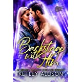 Backstage with Him: A Second Chance Rockstar Romance