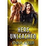 Hers, Unleashed