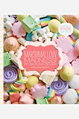 Marshmallow Madness!: Dozens of Puffalicious Recipes Kindle Edition