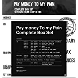 Pay money To my Pain  -L- (生産限定)