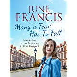 Many a Tear Has To Fall: A tale of love and new beginnings in 1950s Liverpool