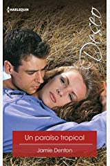 Un paraíso tropical (Deseo) (Spanish Edition) Kindle Edition