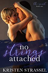 No Strings Attached (The Escort Book 1) Kindle Edition