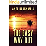 The Easy Way Out (A Detective McDaniel Thriller Book 2)