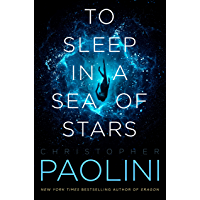 To Sleep in a Sea of Stars (English Edition)