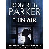 Thin Air (A Spenser Mystery) (The Spenser Series Book 22)