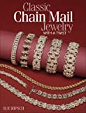 Classic Chain Mail Jewelry With a Twist