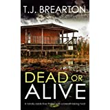 DEAD OR ALIVE a totally addictive thriller with a breathtaking twist (Special Agent Tom Lange Book 3)