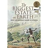 The Biggest Estate on Earth: How Aborigines made Australia