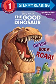 The Good Dinosaur: Crash, Boom, Roar!