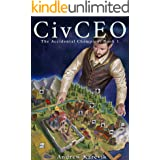 CivCEO: A 4x Lit Series (The Accidental Champion Book 1)