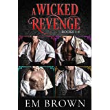 A WICKED REVENGE, Books 1-4 (formerly Punishing Miss Primrose): Wickedly Hot Historical Romance